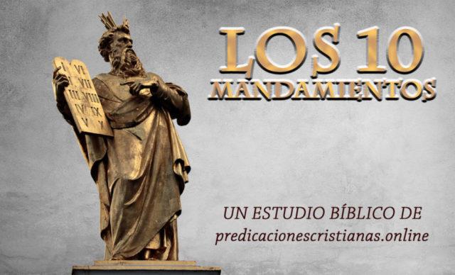 Los 10 mandamientos estudio bíblico