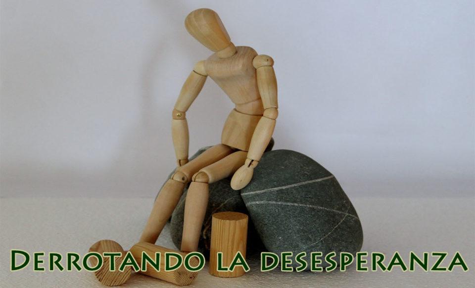 Derrotando la desesperanza
