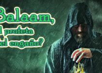 Balaam, profeta del engaño