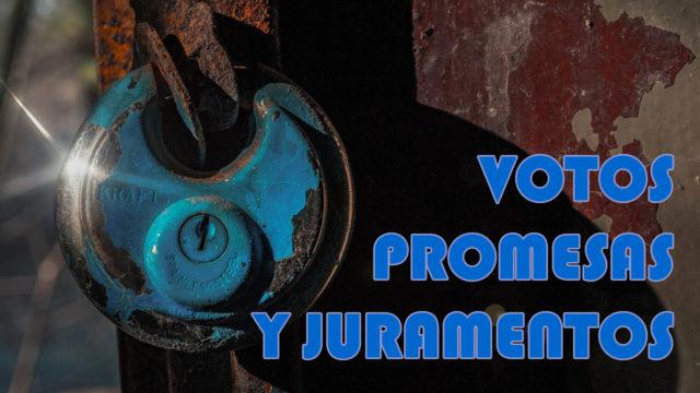 Votos, promesas y juramentos