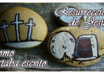 Resurreccióon de Jesús, como estaba escrito
