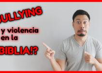 Bullying y violencia en la Biblia