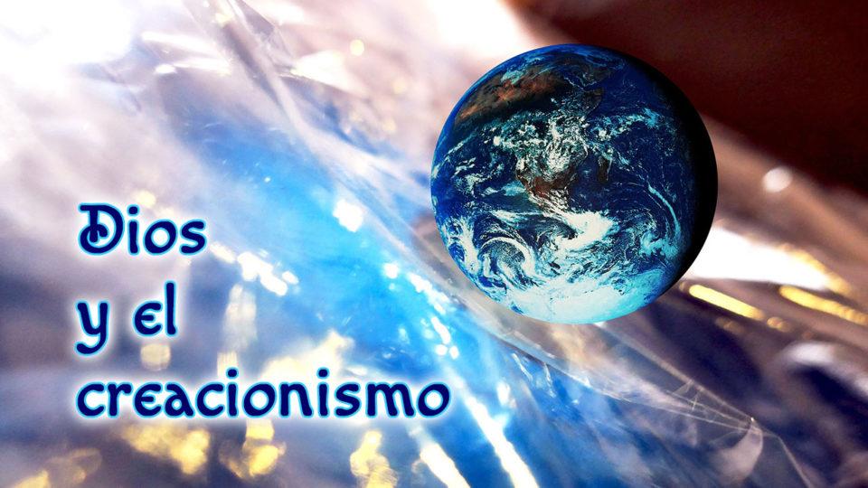 Dios y el creacionismo